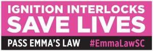 Bumper Sticker promoting Emma's Law, requiring ignition interlocks
